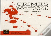 Crimes que Chocaram Portugal