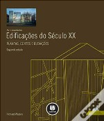 As Mais Importantes Edificações do Sec. XX