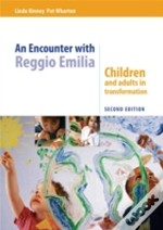 Encounter With Reggio Emilia 2nd Edition
