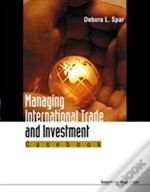 Managing International Trade And Investment