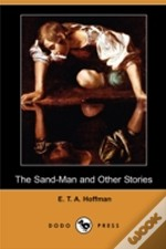 Sand-Man And Other Stories (Dodo Press)