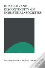 Dualism And Discontinuity In Industrial Societies
