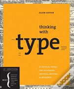 Thinking With Type Second Revised & Expa