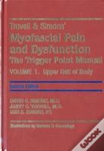 Travell And Simon'S Myofascial Pain And Dysfunctiontrigger Point Manual