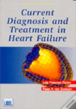 Wook.pt - Current Diagnosis And Treatment In Heart Failure