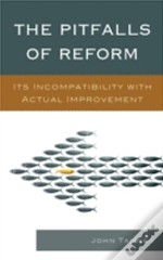 Pitfalls Of Reform Its Incompacb