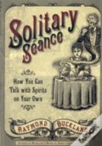 Solitary Seance
