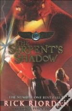 The Serpent'S Shadow - The Kane Chronicles: Book 3