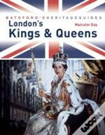 London'S Kings And Queens