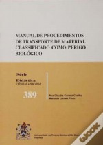Manual de Procedimentos de Transporte de Material Classificado como Perigo Biológico