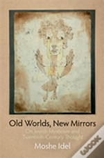 Old Worlds, New Mirrors