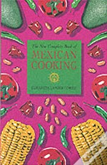 New Complete Book Of Mexican Cooking