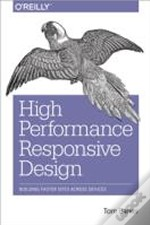 High Performance Responsive Design