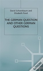 The ' German Question And Other German Questions