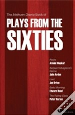 Methuen Drama Book Of Plays From The Sixties'Roots', 'Serjeant Musgrave'S Dance', 'Loot', 'Early Morning' The 'Ruling Class'