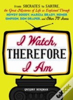 I Watch, Therefore I Am