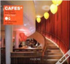 Cafes: Designers and Design (The Best)