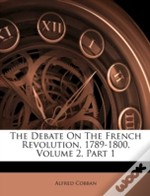 The Debate On The French Revolution, 178