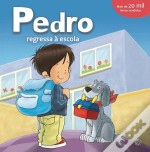 Pedro Regressa à Escola