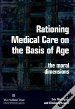 Rationing Medical Care On The Basis Of Age