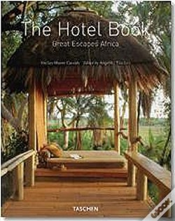 Wook.pt - The Hotel Book - Great Escapes Africa