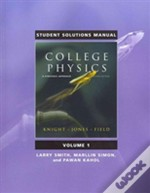 Student Solutions Manual For College Physics