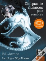 Cinquante Nuances Plus Sombres - La Trilogie Fifty Shades Volume 2