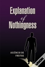 Explanation Of Nothingness