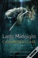 Dark Artifices: Lady Midnight