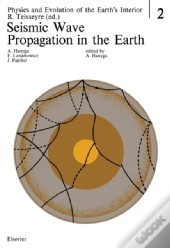 Seismic Wave Propagation In The Earth