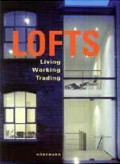 Lofts: Living, Working and Trading in a Loft
