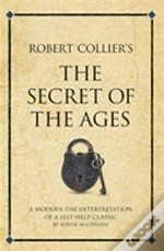 Robert Collier'S 'The Secret Of The Ages'