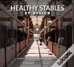 Healthy Stables By Design
