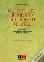 O Estatuto Jurídico do Doente Mental