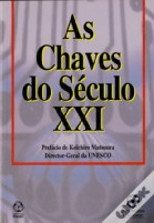 As Chaves do Século XXI