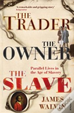 Trader, The Owner, The Slave