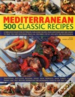 Mediterranean: 500 Classic Recipes