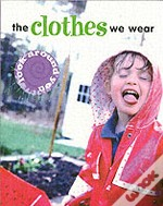 Clothes We Wear