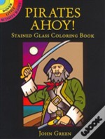 Pirates Ahoy! Stained Glass Coloring Book