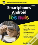 Les Smartphones Android, Edition Android 7 Nougat Pour Les Nuls