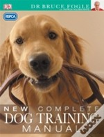 'Rspca' New Complete Dog Training Manual