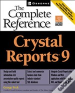 The Complete Reference: Cristal Reports X