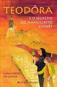 Teodora e o Segredo do Manuscrito Chinês