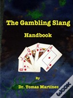 The Gambling Slang Handbook