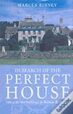 In Search Of The Perfect House