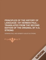 Principles Of The History Of Language
