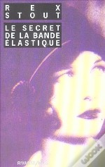 Le Secret De La Bande Elastique