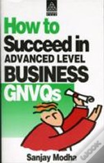 How To Succeed In Business Gnvqsadvanced Level