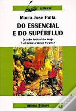 Do Essencial e do Supérfluo