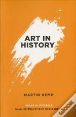Art In History, 600 Bc - 2000 Ad